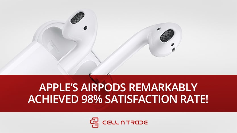 Apple's AirPods Remarkably Achieved 98% Satisfaction Rate!